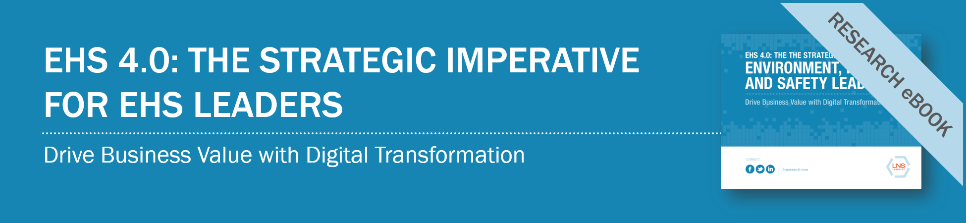 EHS 4.0: The Strategic Imperative for EHS Leaders
