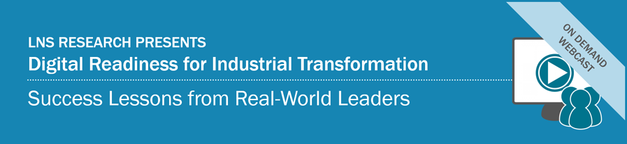 Webcast | Digital Readiness for Industrial Transformation: Success Lessons from Real-World Leaders