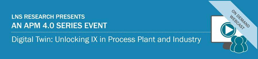 Webcast | Digital Twin: Unlocking IX in Process Plant and Industry