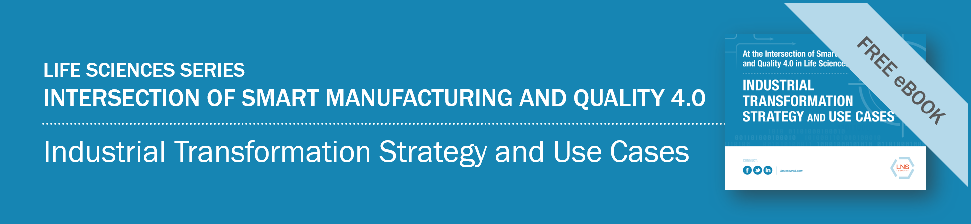 eBook | Intersection of Smart Manufacturing and Quality 4.0: Industrial Transformation Strategy and Use Cases