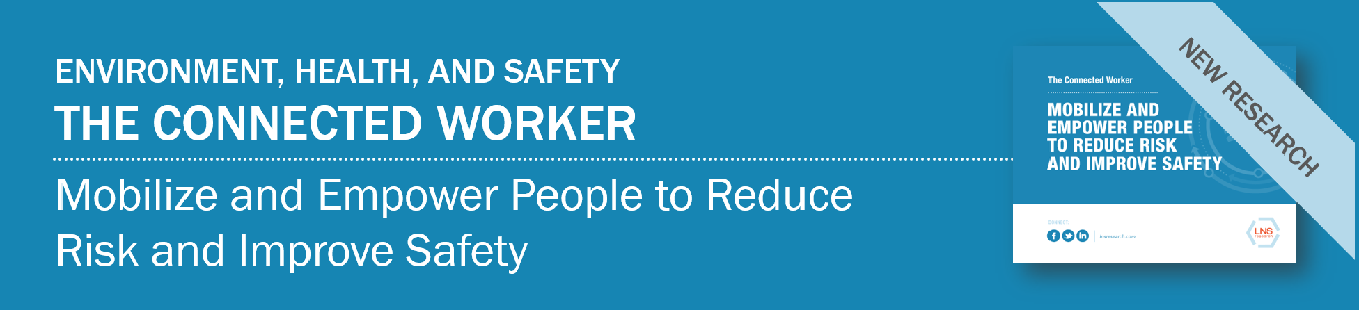 Ebook: The Connected Worker: Mobilize and Empower People to Reduce Risk and Empower Safety