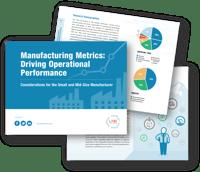 Manufacturing Metrics: Driving Operational Performance