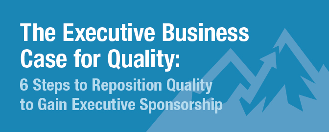 LNS_ExecutiveBusinessCaseforQualityCROP.png