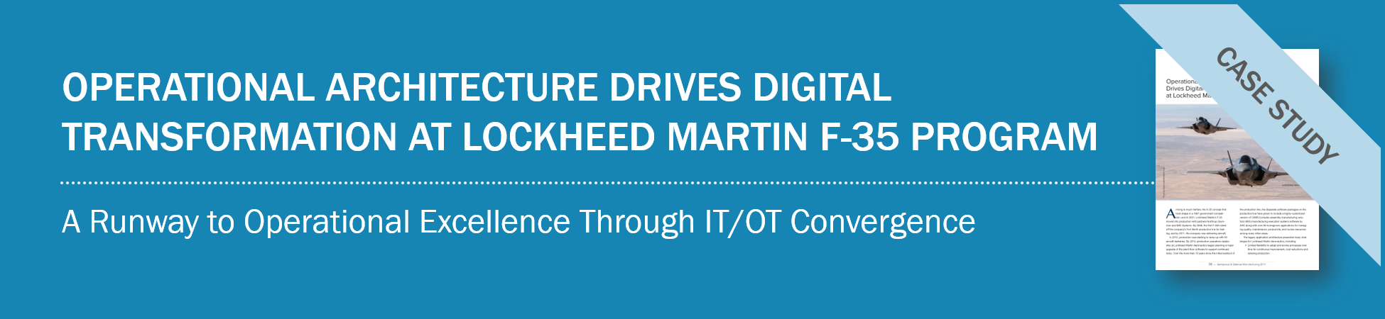 Operational Architecture Drives Digital Transformation at Lockheed Martin F-35 Program