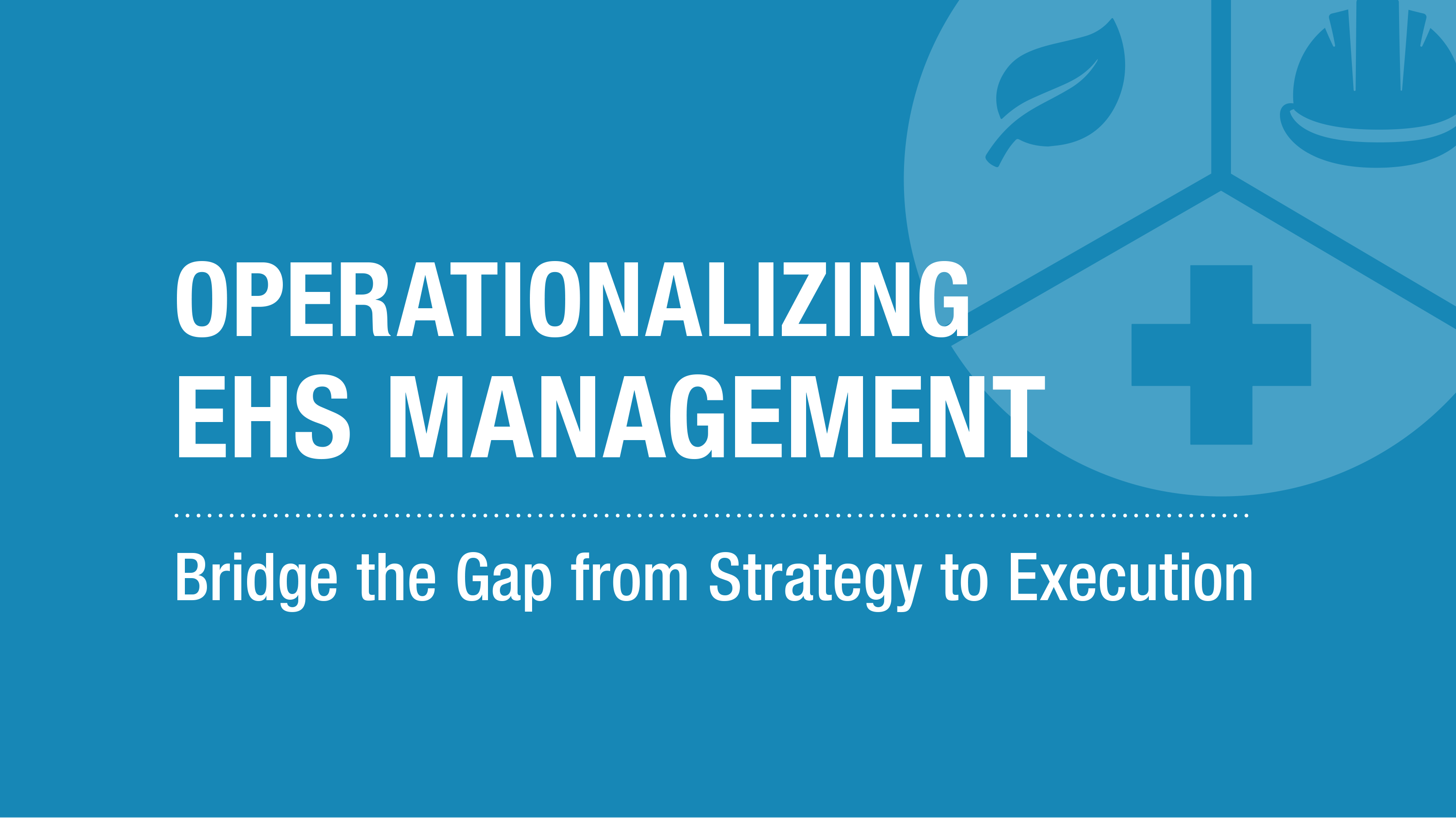 Operationalizing EHS Management- eBook cover.png