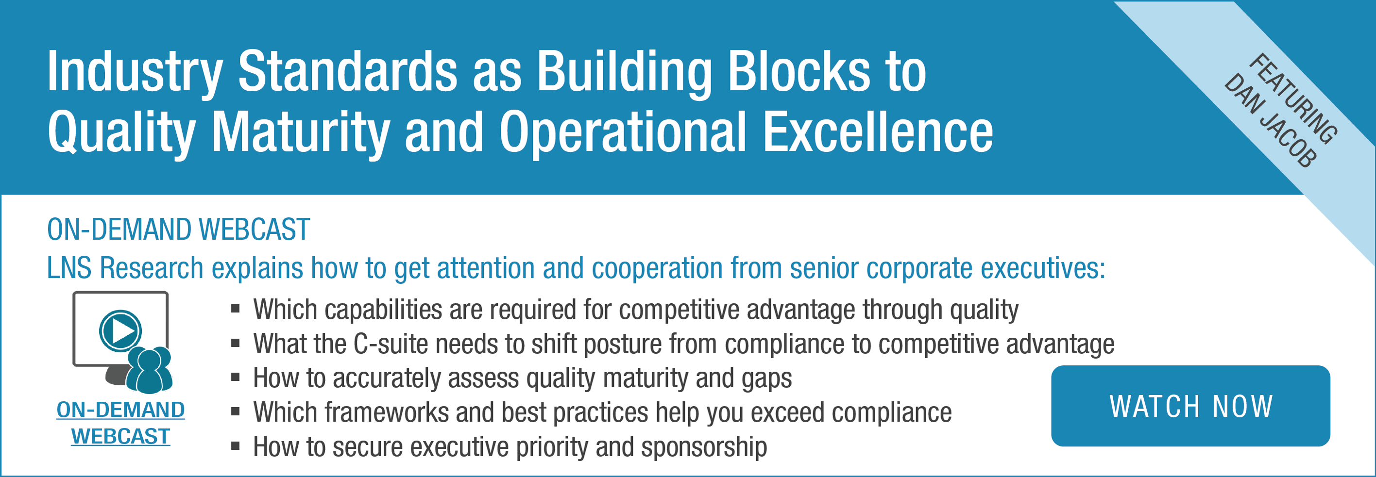 Webcast: Industry Standards as Building Blocks to Quality Maturity and Operational Excellence