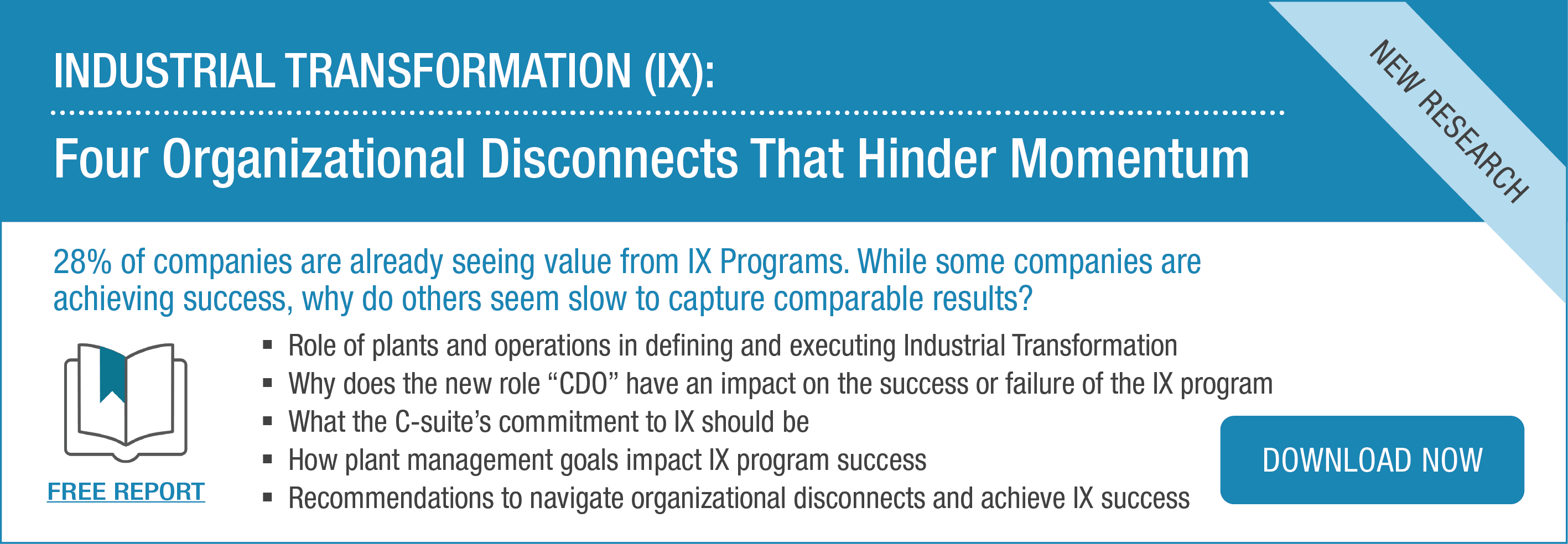 Spotlight | Industrial Transformation (IX): Four Organizational Disconnects That Hinder Momentum