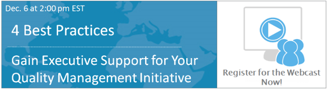 LNS 4 Best Practices: Gain Executive Support for you Quality Management Initiative