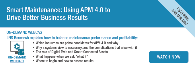 On-demand webcast: Smart Maintenance: Using APM 4.0 to Drive Better Business Results