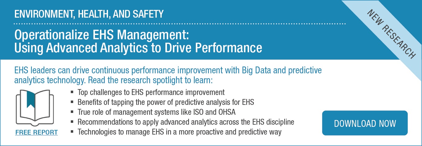 Research Spotlight: Operationalize EHS Management: Using Advanced Analytics to Drive Performance