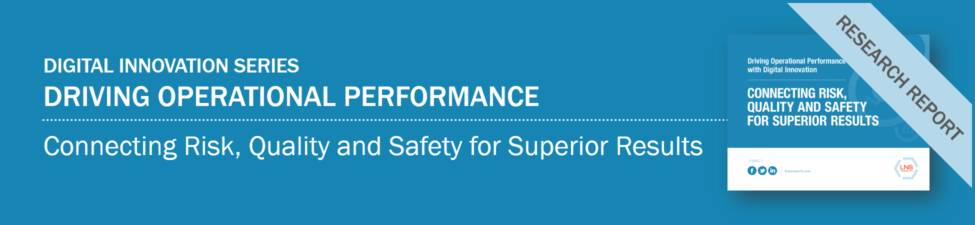 Ebook: Driving Operational Performance: Connecting Risk, Quality and Safety for Superior Results